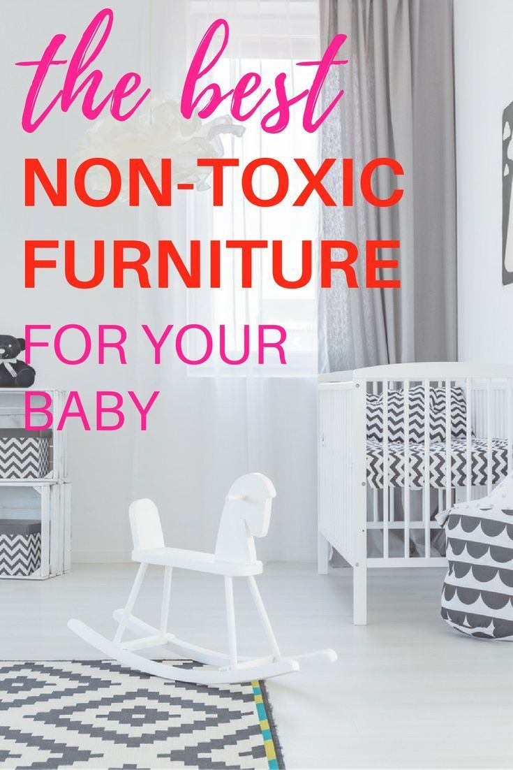 The Best Non Toxic Nursery Furniture For Your Baby. Non Toxic Cribs |