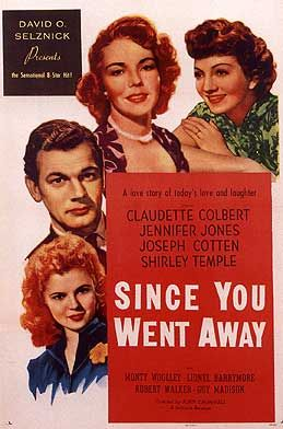 Since You Went Away {1944}