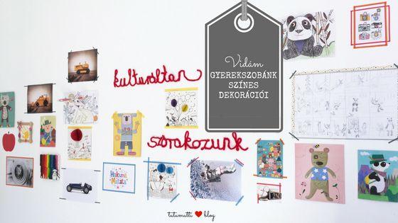 Tutumutti - Gyerekkel kreatívan blog / www.tutumutti.blog.hu / Vidám és színes gyerekszoba dekoráció / Happy and colorful kids room decor