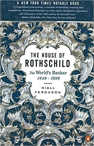 The House of Rothschild: Volume 2: The World's Banker: 1849-1999: Niall Ferguson: 8601300097756: Books - Amazon.ca