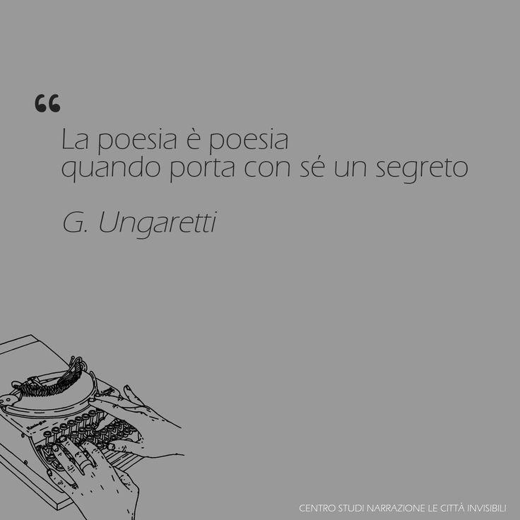 Frasi sulla scrittura | La Poesia | Giuseppe Ungaretti ❝ La poesia è poesia quando porta con sé un segreto ❞ — Giuseppe Ungaretti  #citazioni #scrittura #ungaretti #poesia