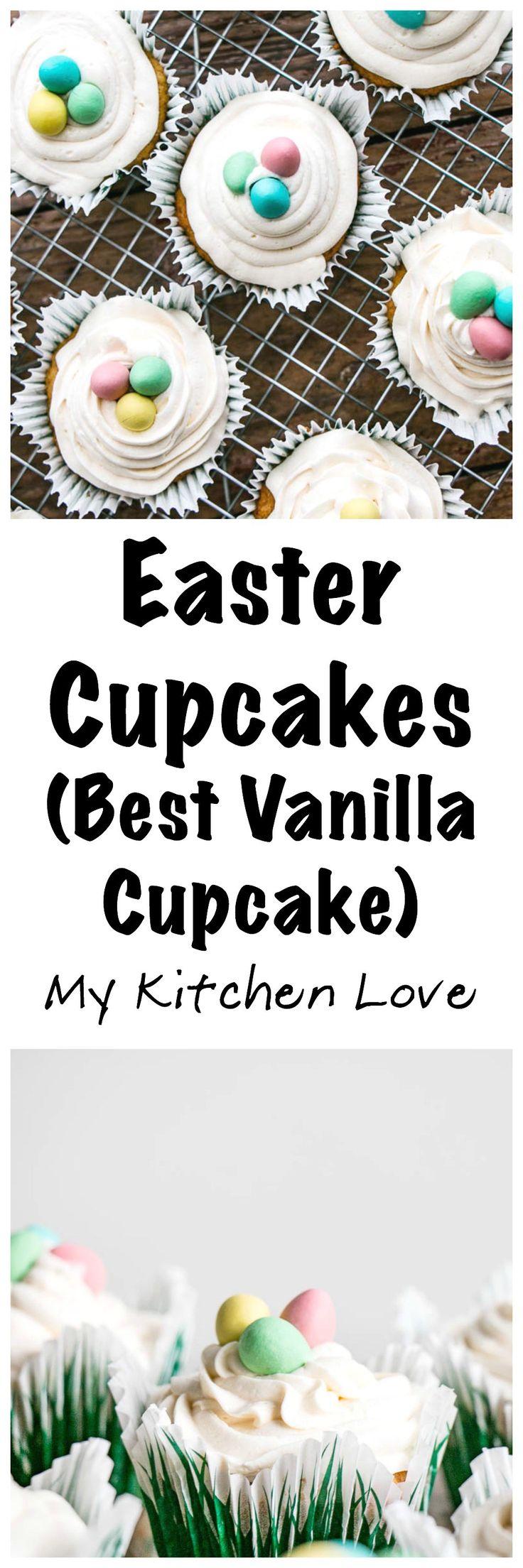 Easter Cupcakes (Best Vanilla Cupcake Recipe) | My Kitchen Love