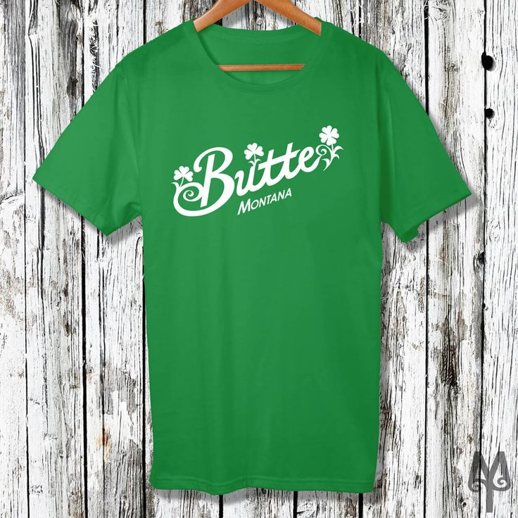 Butte Montana Irish, Saint Patricks Day T-Shirt