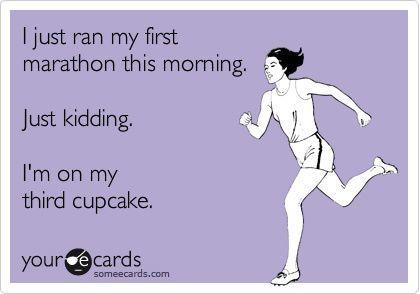 Haha: Third Cupcakes, Laughing, Marathons, My Life, Truths, Funny Stuff, Funnies, Ecards, Cupcakes Rosa-Choqu