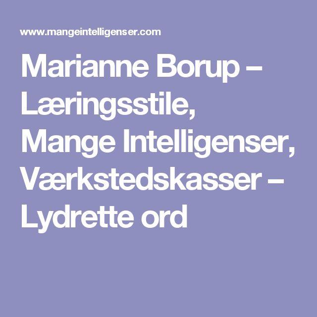 Marianne Borup – Læringsstile, Mange Intelligenser, Værkstedskasser – Lydrette ord