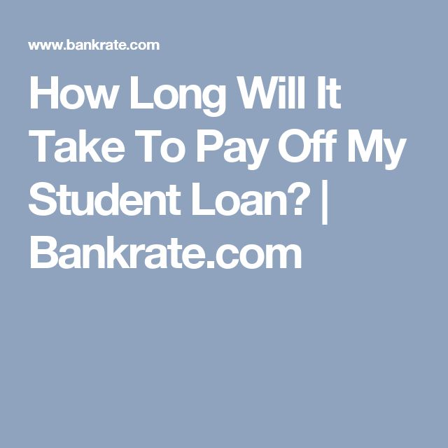 How Long Will It Take To Pay Off My Student Loan? | Bankrate.com