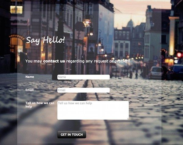 Make beautiful forms with an online form builder:   Community Post: 6 Ways To Step Up Your Web Design Game