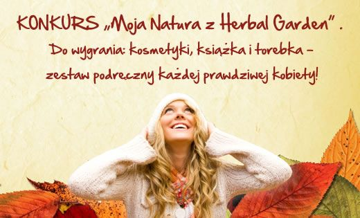 KONKURS 'Moja natura z Herbal Garden'