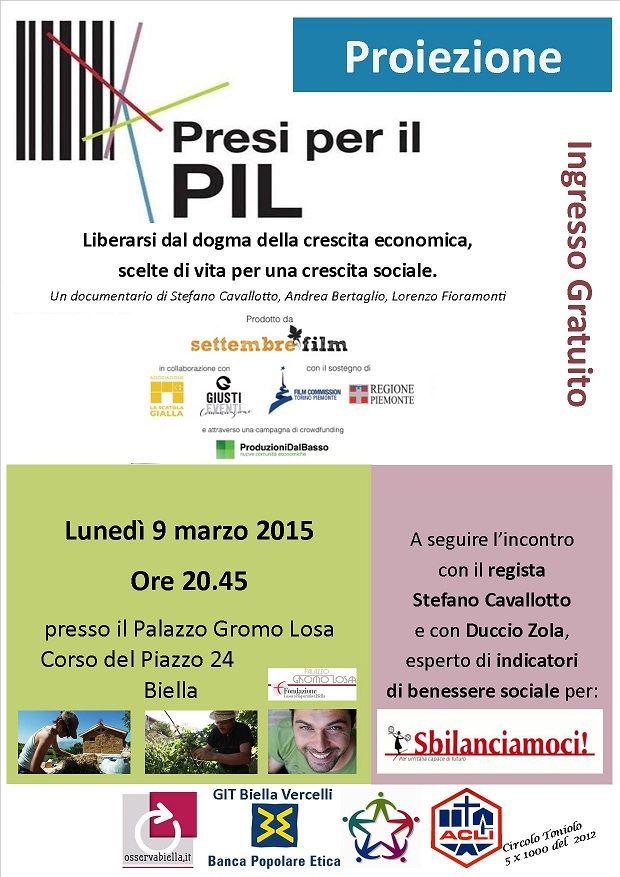 """Presi per il PIL"""" _ Liberarsi dal dogma della crescita economica 9 marzo 2015 Ore 20,45 Palazzo Gromo Losa (Biella)  http://www.informagiovanicossato.it/on-line/Home/articolo63013443.html"""