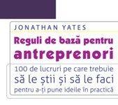 Reguli de baza pentru antreprenori de  Jonathan  Yates editie 2011