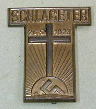 """Schlageter refers to Albert Leo Schlageter, whom the Nazis considered a martyr for the German cause. (See the Schlageter memorial below.) Note the """"Cross of Christ"""" standing atop the Swastika, indicating its higher supremacy."""