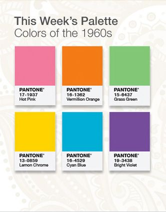 PANTONE Turns 50: Celebrate and Save  This Week's Palette: Colors of the 1960s #pantone #color #retro