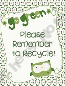 Please Remember to Recycle sign from the Lucky-Girl Shop -  Teachers Notebook