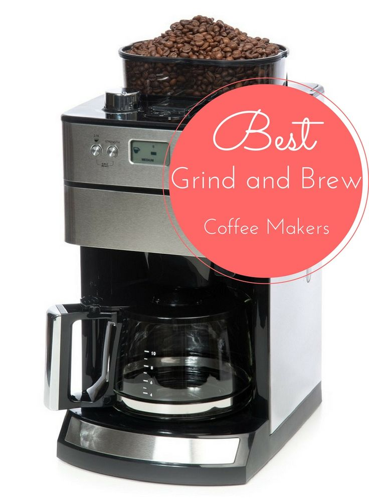 The 25 Best Coffee Maker With Grinder Ideas On Pinterest