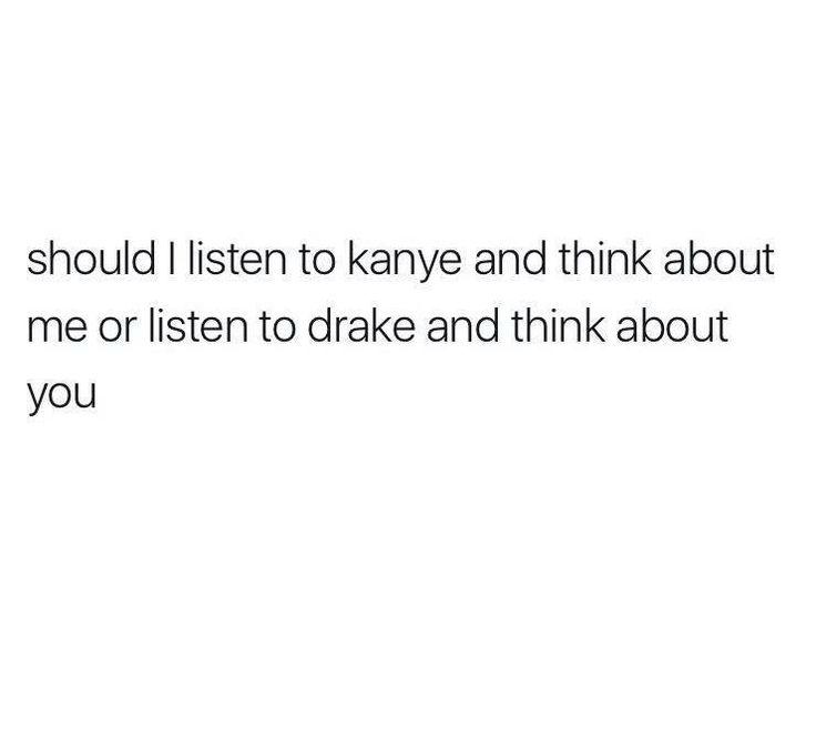 #Kanye #Drake #think #song #lyrics #boyfriend