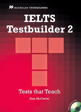 Free Download IELTS TestBuilder 2 PDF with Audio CD IELTS Test Builder 2 - the popular series is designed to help improve student's exam performance and increase language competence.