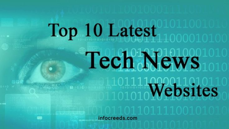 Nowadays you have to keep in touch with latest technologies and gadgets. Latest technology, new gadgets and reviews are the most discussed things between people. There are many websites and blogs available who gives you all these information. So to help you in keep updated we get the best Top 10 Latest Tech News Websites from the world
