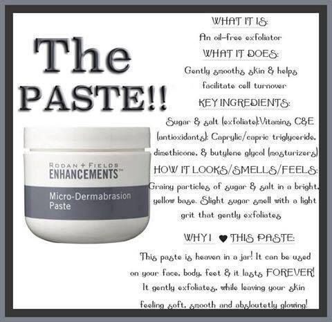 Rodan + Fields Micro-Dermabrasion paste is a must-have product for your skin! You get instant results of , smoother skin that's baby soft!! You will absolutely love it! Great for roughness on your face, heels, elbows, hands...one jar last many months and even up to a year! Pair it for a minimum order of $80 total to get FREE shipping as a Preferred Customer with the 10% Discount! I will even reimburse you your $19.95 Enrollment fee!