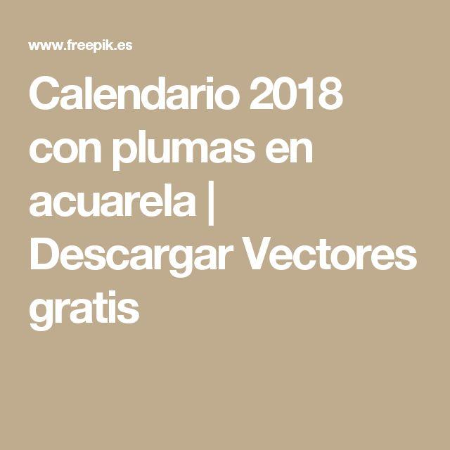 Calendario 2018 con plumas en acuarela | Descargar Vectores gratis