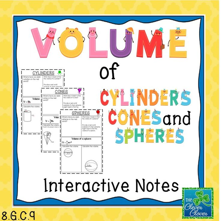 Volume Of Cylinders Cones And Spheres Interactive Notes