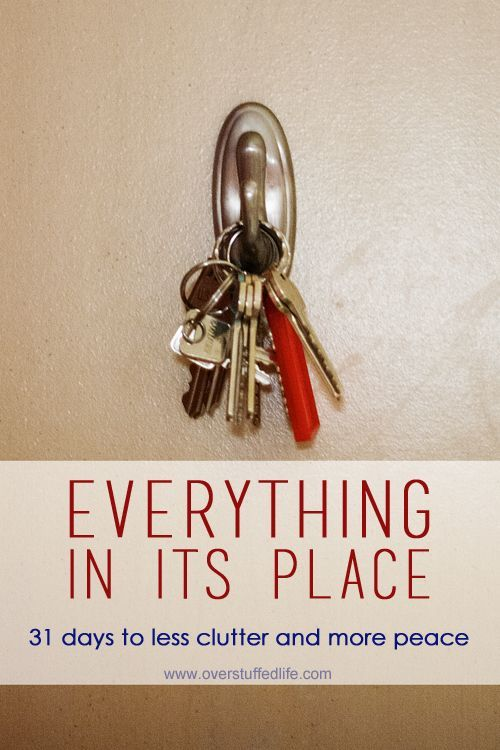 31 Days to Less Clutter and More Peace: Everything in its Place   Overstuffed