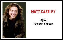 Matt Castley (Doctor Doctor)