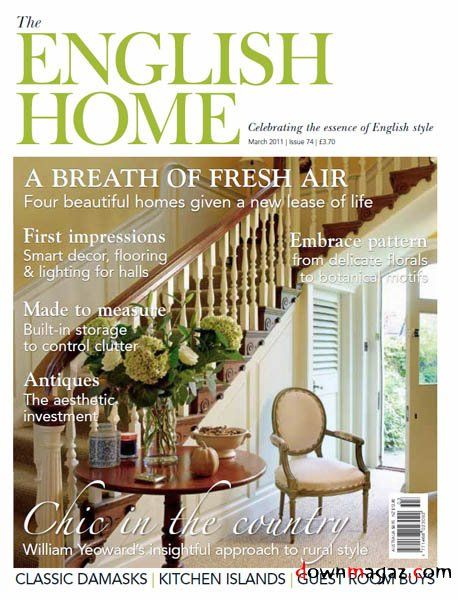 English Style | The English Home March 2011 Uk English Pdf 148 Pages 11 80  Mb