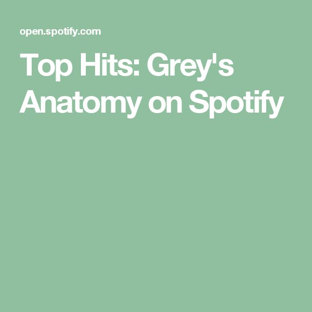 Top Hits: Grey's Anatomy on Spotify