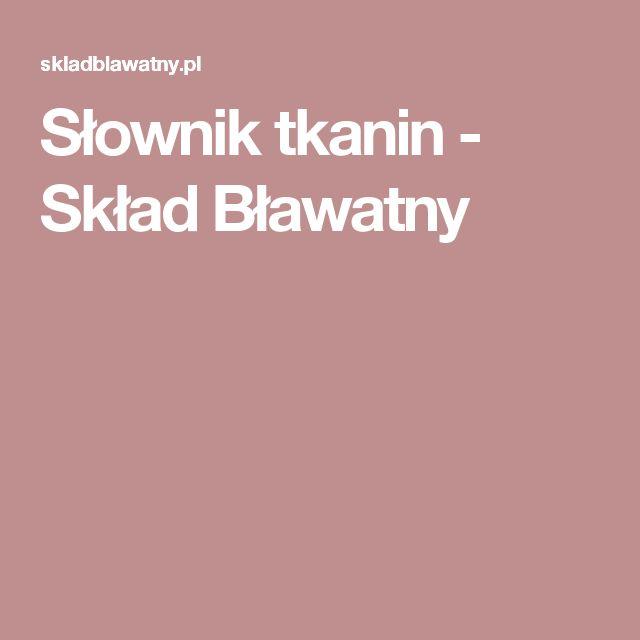 Słownik tkanin - Skład Bławatny