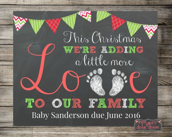 Baby / Pregnancy Announcement - This Christmas We're Adding A Little More Love To Our Family - Chalkboard Photo Prop / Sign / Card