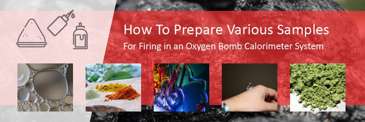 HOW TO PREPARE VARIOUS SAMPLES FOR FIRING IN AN OXYGEN BOMB CALORIMETER  - DDS CALORIMETERS  Click on the link below to read our article https://www.ddscalorimeters.com/how-to-prepare-various-samples/