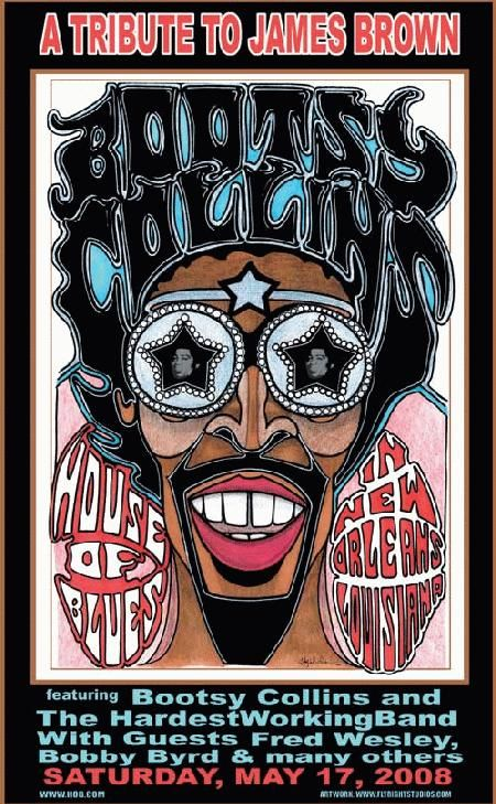 Original concert poster for Bootsy Collins at the House of Blues in New Orleans. Art by Jay Michael.