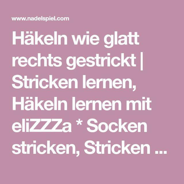 Häkeln Wie Glatt Rechts Gestrickt Häkeln Pinterest