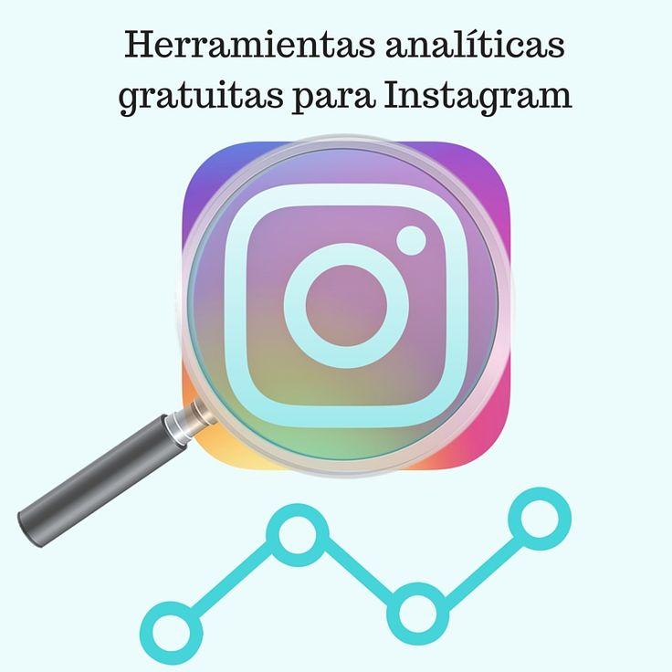 Tres herramientas de analítica gratis para medir resultados en #Instagram.