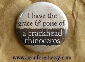 Grace, Truths Hurts, Life, Laugh, Stuff, Things, Crackhead Rhino, So Funny, True Stories