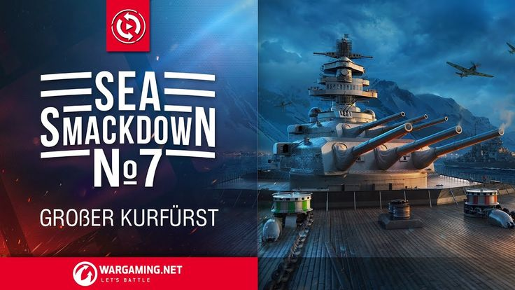 Sea Smackdown 7: Großer Kurfürst