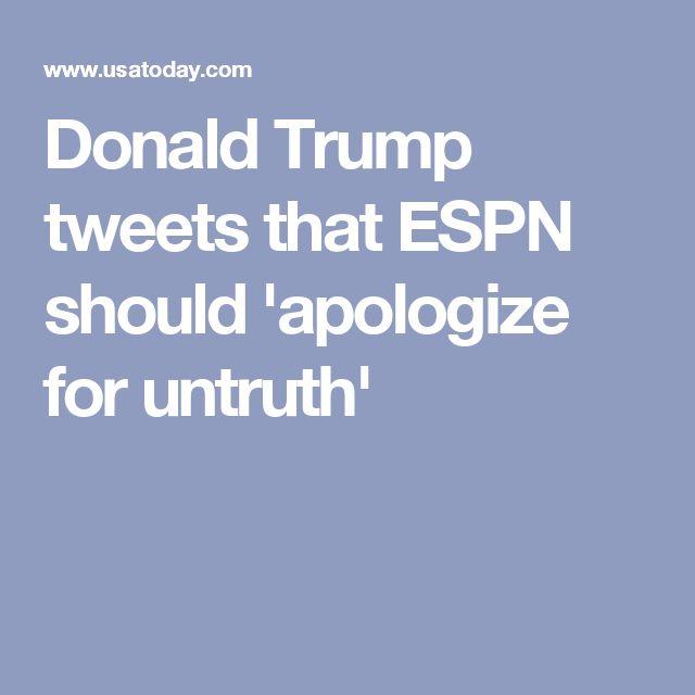 Donald Trump tweets that ESPN should 'apologize for untruth'