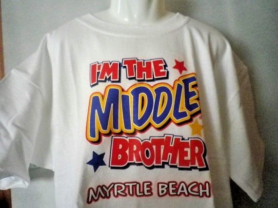 Boys I'm the Middle Brother Humor T-Shirt, Myrtle Beach Souvenir Tee, New #Handmade #Everyday