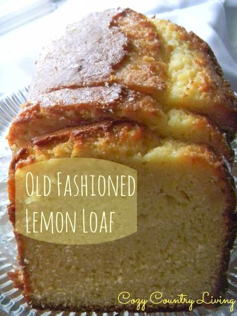 Old Fashioned Lemon Loaf | Cozy Country Living #lemon #bread