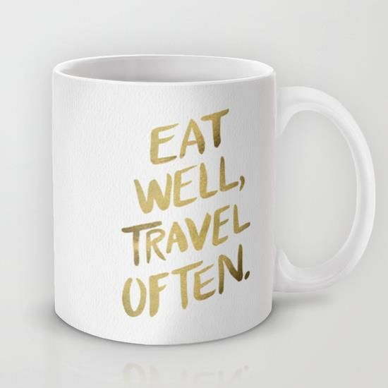 Eat Well Travel Often on Gold by Cat Coquillette motivational poster word art print black white inspirational quote motivationmonday quote of the day motivated type swiss wisdom happy fitspo inspirational quote