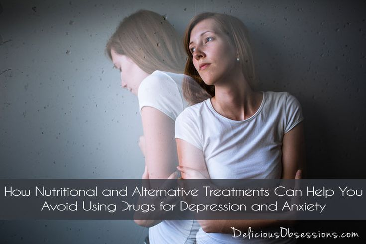 How Nutritional and Alternative Treatments Can Help You Avoid Using Drugs for Depression // deliciousobsessions.com