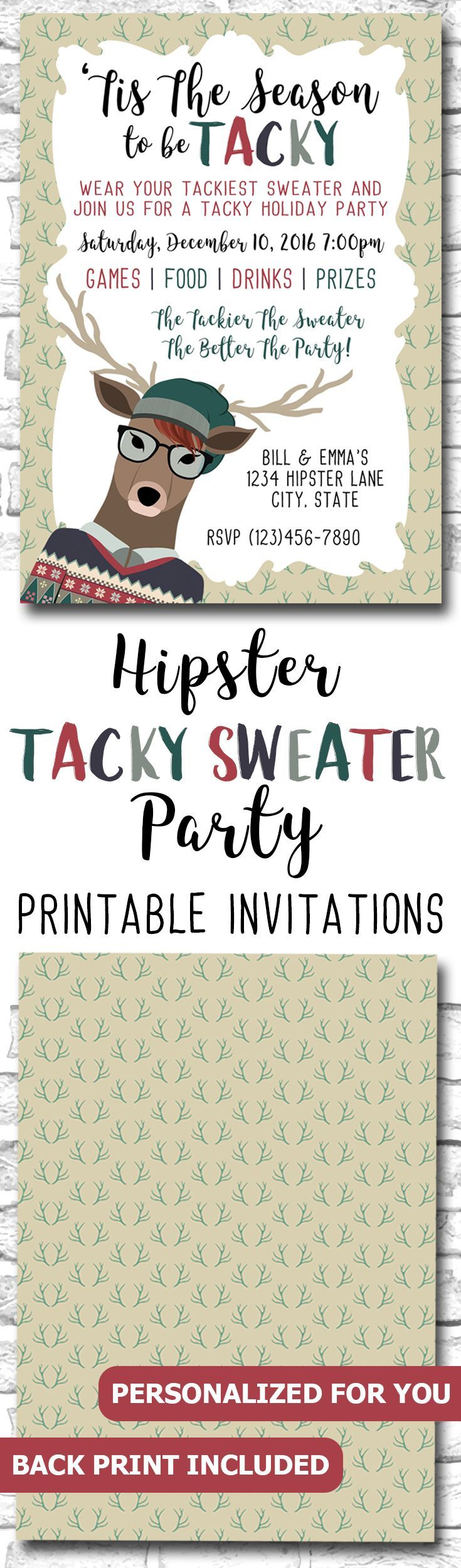 Hipster Tacky Christmas Sweater Party Invitation For Geeks, Nerds And Hipsters, 'Tis The Season To Be Tacky Invite https://www.etsy.com/ca/listing/475187388/hipster-tacky-christmas-sweater-party