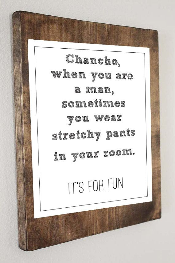 Nacho Libre Quote Stretchy Pants