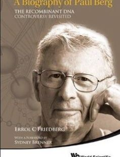 A Biography of Paul Berg The Recombinant DNA Controversy Revisited free download by Errol C. Friedberg ISBN: 9789814569033 with BooksBob. Fast and free eBooks download.  The post A Biography of Paul Berg The Recombinant DNA Controversy Revisited Free Download appeared first on Booksbob.com.
