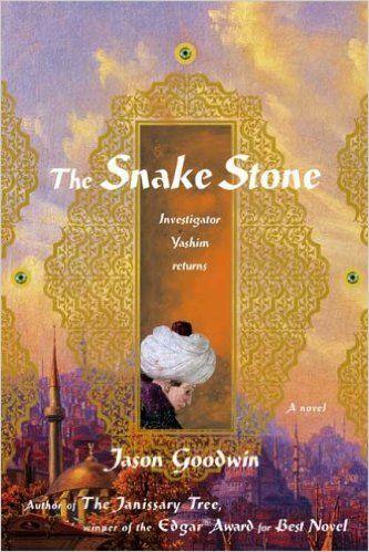 Inspector Yashim Series: The Snake Stone (2007) Jason Goodwin #novel #mystery #istanbul #GreenHouseTaksim