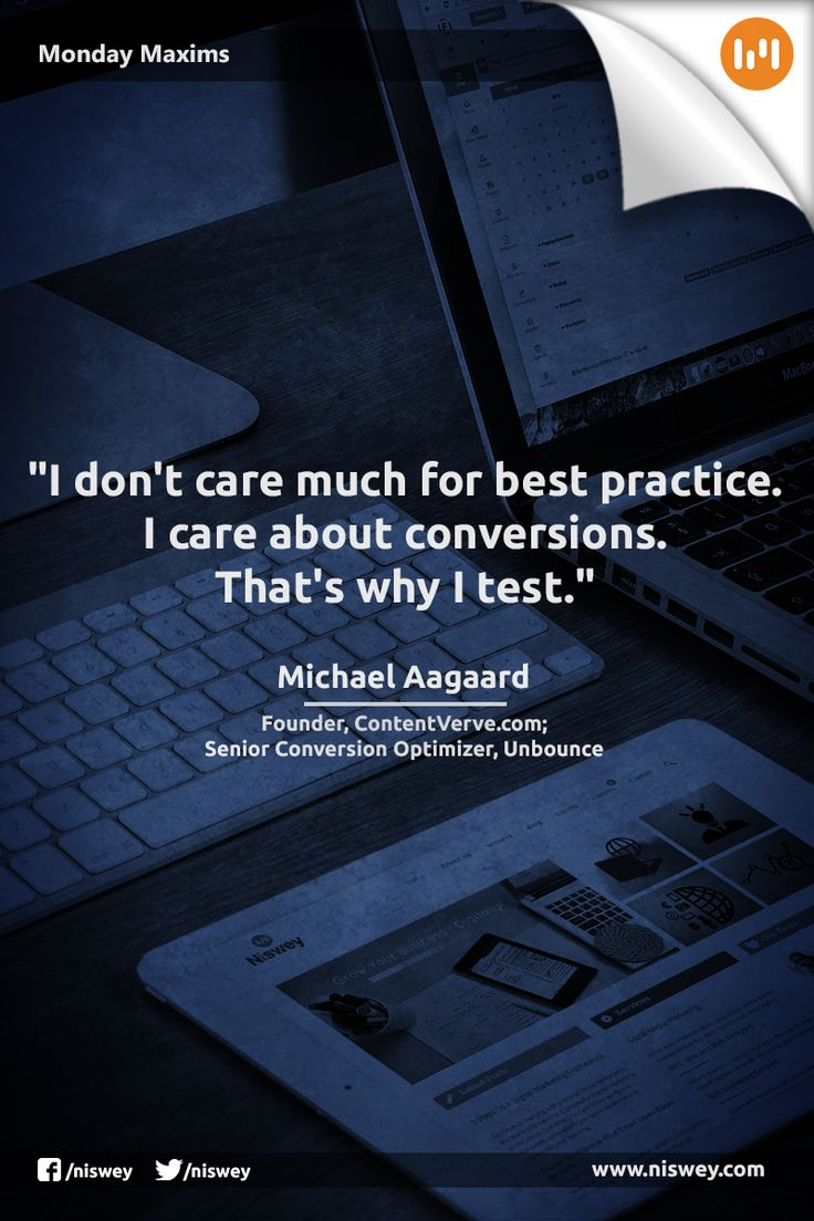 """I don't care much for best practice. I care about conversions. That's why I test.""  - Michael Aagaard, Founder, ContentVerve.com; Senior Conversion Optimizer, Unbounce #DigitalMarketing #ContentMarketing #Conversions #Testing #MondayMaxims"