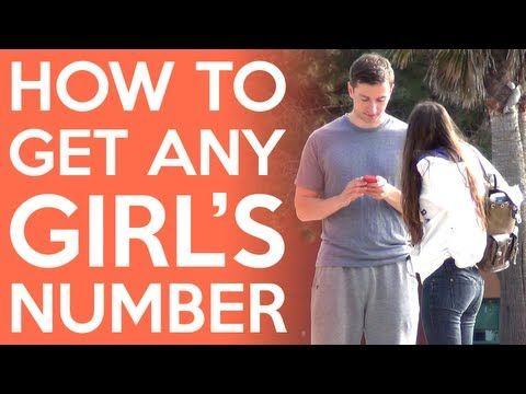 How To Get ANY Girls Phone Number. You don't have to watch it all. Just a few min and of get the point
