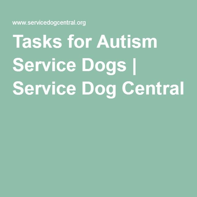 Tasks for Autism Service Dogs | Service Dog Central