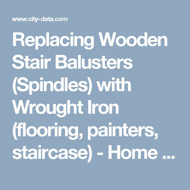 Best Replacing Wooden Stair Balusters Spindles With Wrought 400 x 300