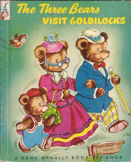 The Three Bears Visit Goldilocks - My Grandma had this book and I loved it!